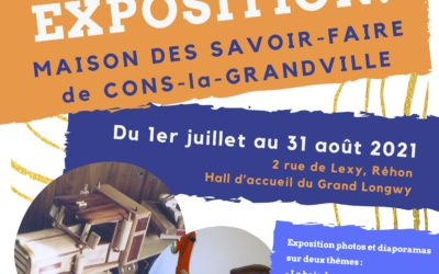 Exposition de la Maison des Savoir-Faire cet été